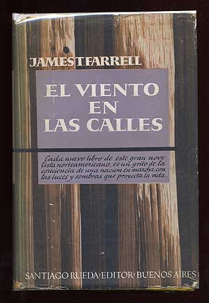 El Viento en las Calles [The Young Manhood of Studs Lonigan]. James T. FARRELL.