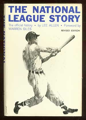 The National League Story: The Offical History. Lee ALLEN.
