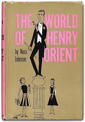 The World of Henry Orient. Nora JOHNSON.