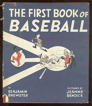 The First Book of Baseball. Benjamin BREWSTER.