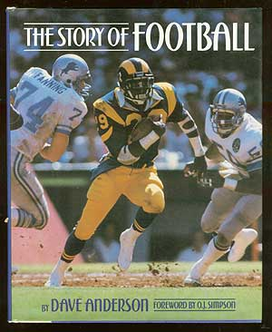 The Story of Football. Dave ANDERSON.
