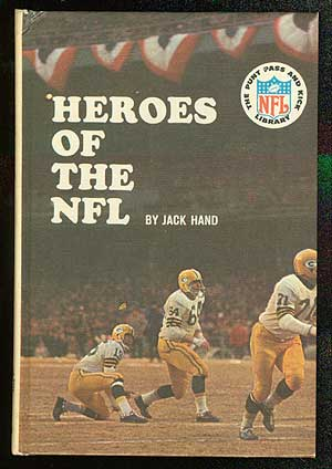 Heroes of the NFL. Jack HAND.