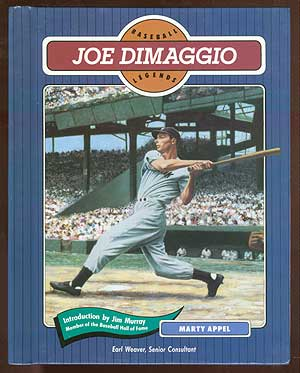 Baseball Legends: Joe DiMaggio. Marty APPEL.