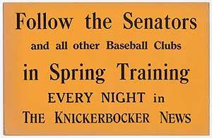 [Poster]: Follow the Senators and all other Baseball Clubs in Spring Training Every Night in The Knickerbocker News