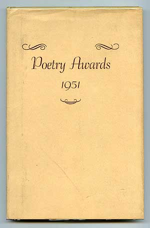 Poetry Awards 1951: A Compilation of Original Poetry Published in Magazines of the English-Speaking World in 1950. Robert Thomas MOORE.