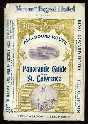 All-Round Route and Panoramic Guide of the St. Lawrence, Embracing Buffalo, Niagara Falls, Toronto...