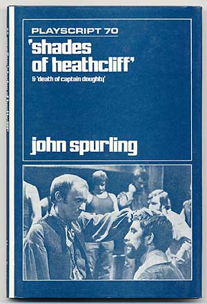 Shades of Heathcliff and Death of Captain Doughty. John SPURLING.