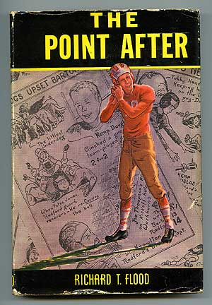 The Point After. Richard T. FLOOD.