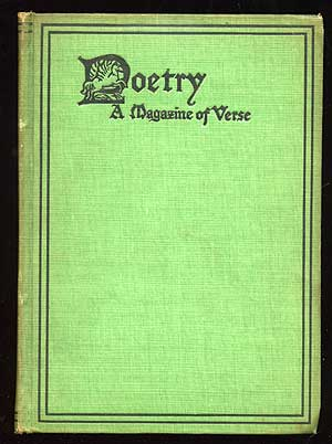 Poetry: A Magazine of Verse Volume V October-March, 1914-5