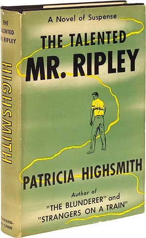 The Talented Mr. Ripley. Patricia HIGHSMITH.