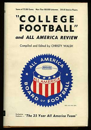 College Football and All American Review. Christy WALSH.