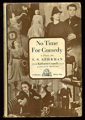No Time for Comedy. S. N. BEHRMAN.