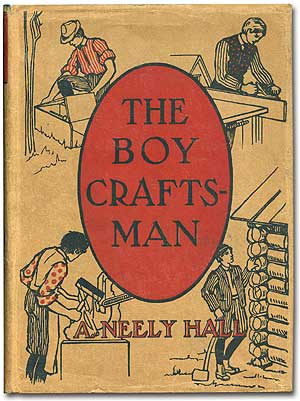 The Boy Craftsman: Practical and Profitable Ideas for a Boy's Leisure Hours