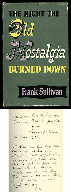 The Night the Old Nostalgia Burned Down. Frank SULLIVAN.
