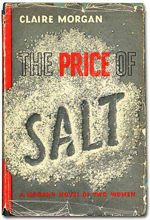 The Price of Salt. Patricia as Claire Morgan HIGHSMITH.