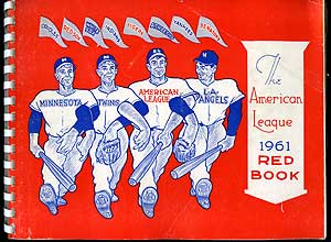 The 1961 American League Red Book: Thirty-Second Annual Edition