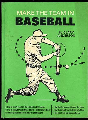Make the Team in Baseball. Clary ANDERSON.