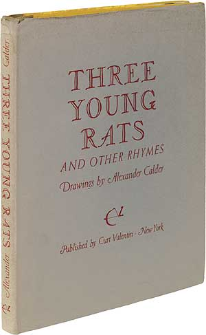 Three Young Rats and Other Rhymes. Alexander CALDER.