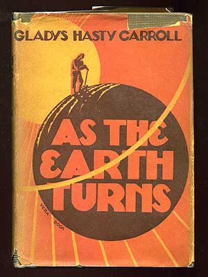 As the Earth Turns. Gladys Hasty CARROLL.