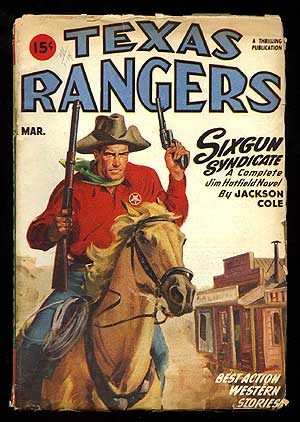 (Magazine): Texas Rangers: A Thrilling Publication featuring Sixgun Syndicate by Jackson Cole (March, 1947). Louis as Jim Mayo L'AMOUR.