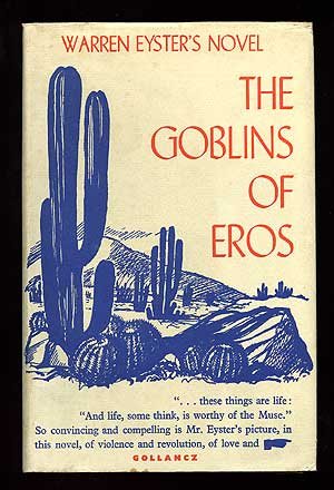 The Goblins of Eros. Warren EYESTER.