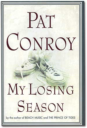 My Losing Season. Pat CONROY.