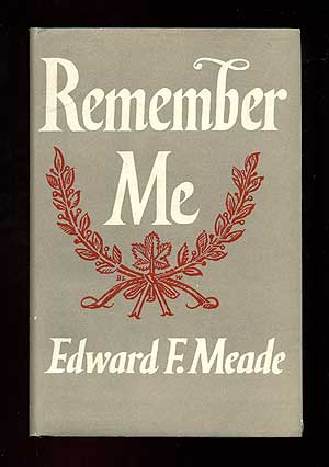 Remember Me. Edward F. MEADE.