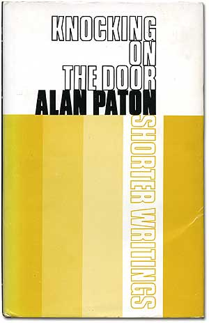 Knocking on the Door. Alan PATON.