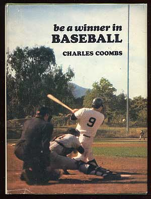 Be a Winner in Baseball. Charles COOMBS.