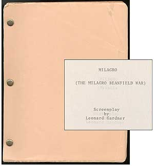 Screenplay]: Milagro (The Milagro Beanfield War