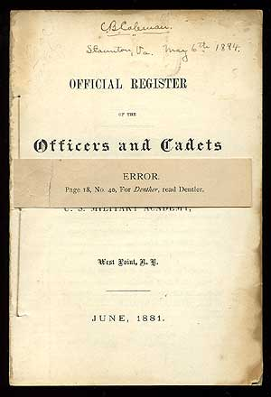 Official Register of the Officers and Cadets of the U.S. Military Academy. June 1881