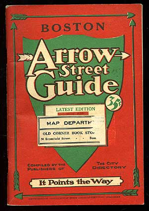 Boston Street Directory [cover title]: Boston. Arrow Street Guide