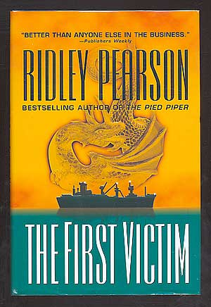 The First Victim. Ridley PEARSON.