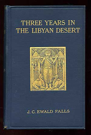 Three Years in the Libyan Desert: Travels, Discoveries, and Excavations of the Menas Expedition (Kaufmann Expedition)
