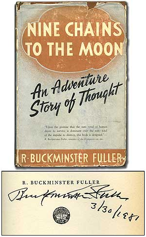 Nine Chains to the Moon. R. Buckminster FULLER.