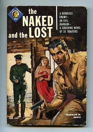 The Naked and the Lost. Franklin M. DAVIS.