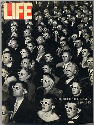 Life The Second Decade 1946-1955