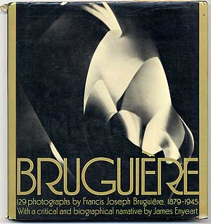BRUGUIERE: His Photographs and His Life