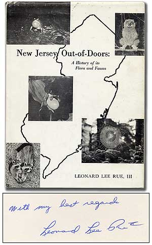 New Jersey Out-of-Doors: A History of its Flora and Fauna. Leonard Lee RUE, III.