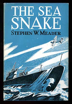 The Sea Snake. Stephen W. MEADER.