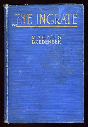 The Ingrate. Magnus BREDENBEK.