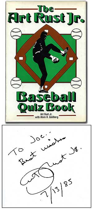 The Art Rust Jr. Baseball Quiz Book. Art RUST, Jr., Alvin H. Goldberg.