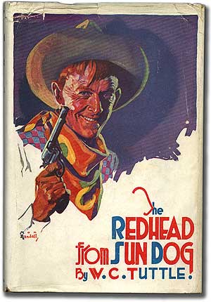 The Redhead from Sun Dog. W. C. TUTTLE.