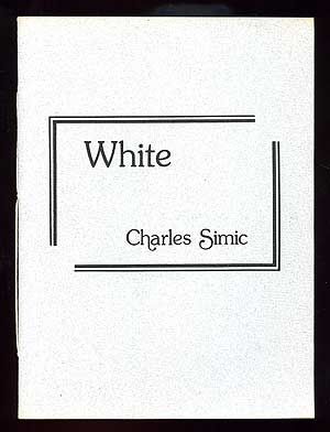 White: A New Version. Charles SIMIC.