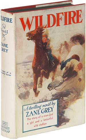 Wildfire. Zane GREY.