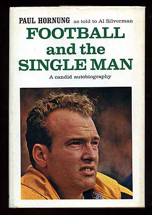 Football and the Single Man: A Candid Autobiography. Paul as told to Al Silverman HORNUNG.