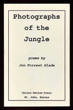 Photographs of the Jungle. John Forrest GLADE.