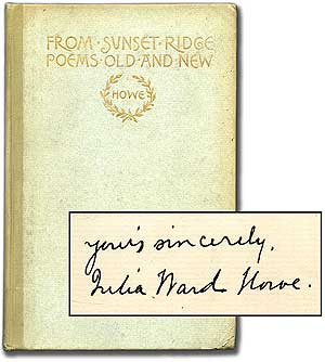 From Sunset Ridge: Poems Old and New. Julia Ward HOWE.