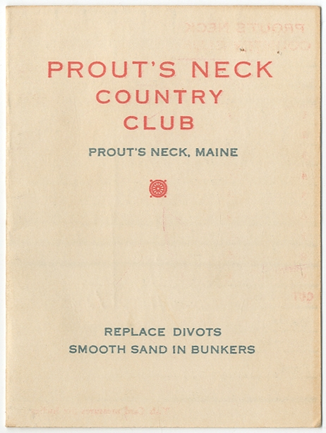 [Golf Score card]: Prout's Neck Country Club
