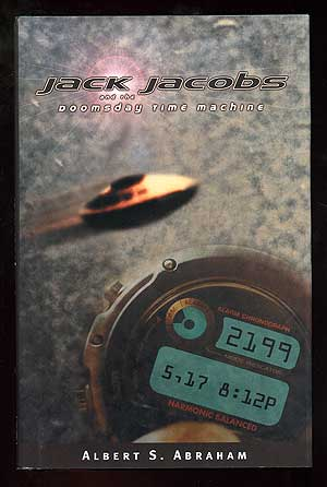 Jack Jacobs and the Doomsday Time Machine. Albert S. ABRAHAM.
